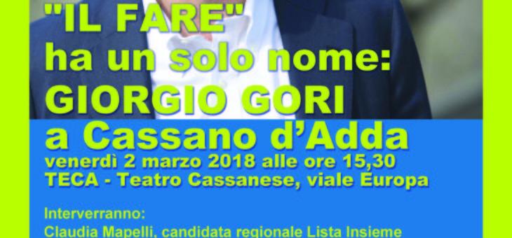 """""""IL FARE"""", in regione,  ha un solo nome: Giorgio GORI"""